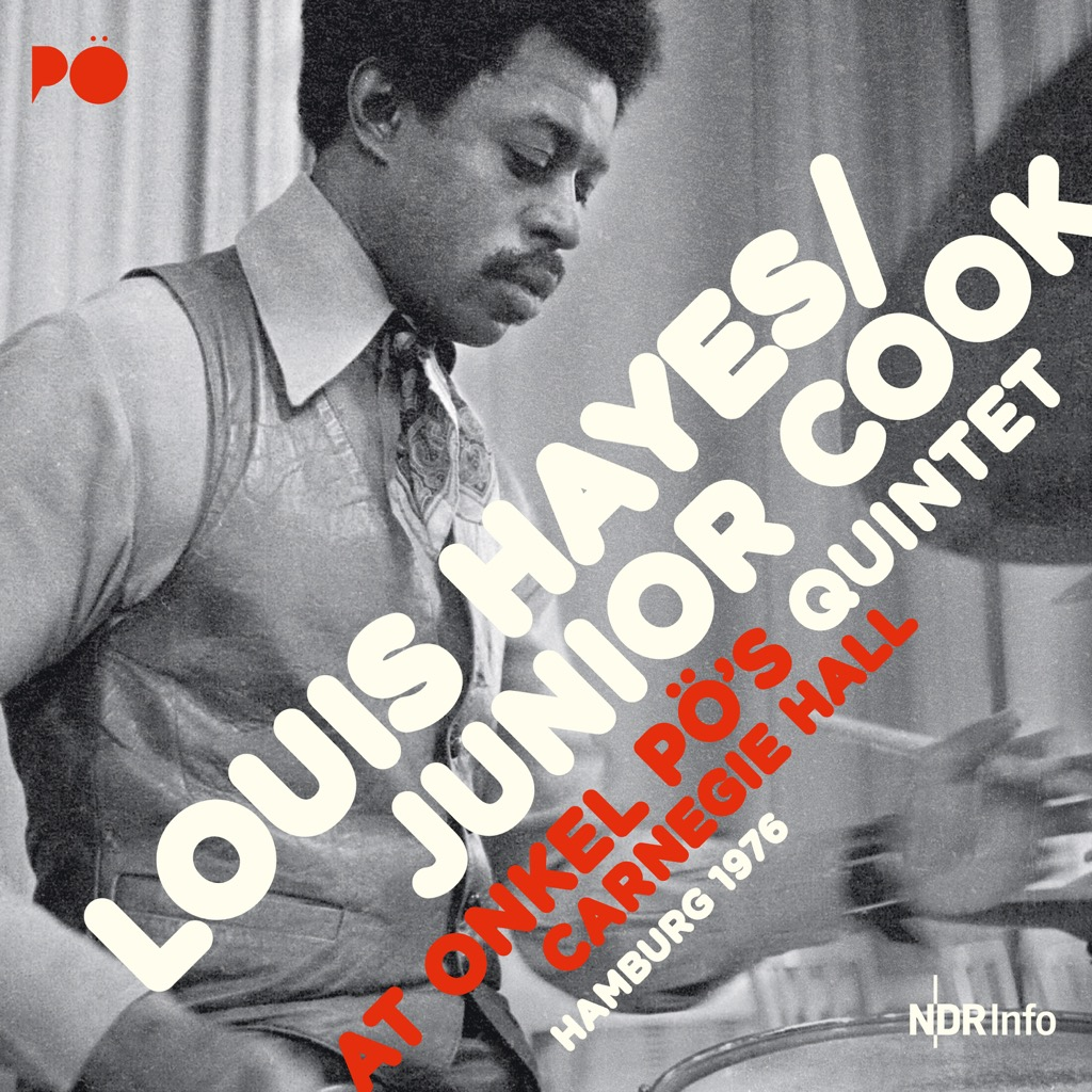 Louis Hayes/Junior Cook Quintet: At Onkel Pö's Carnegie Hall ...